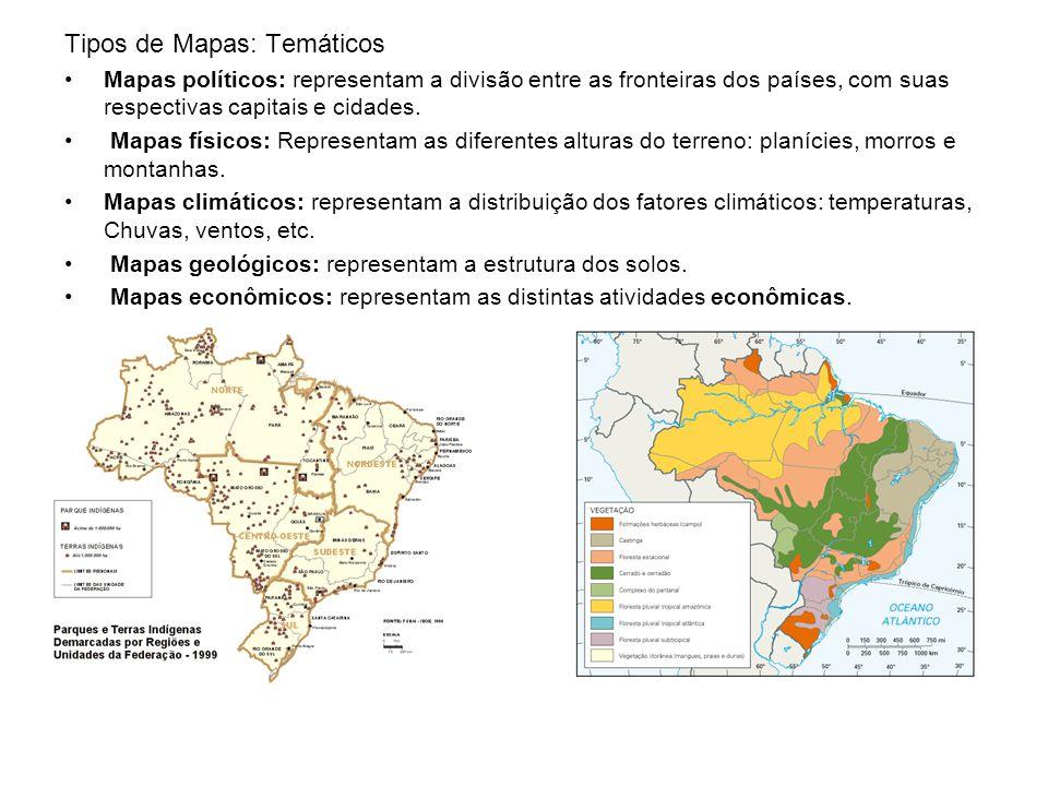Tipos de Mapas: Temáticos Mapas políticos: representam a divisão entre as fronteiras dos países, com suas respectivas capitais e cidades.