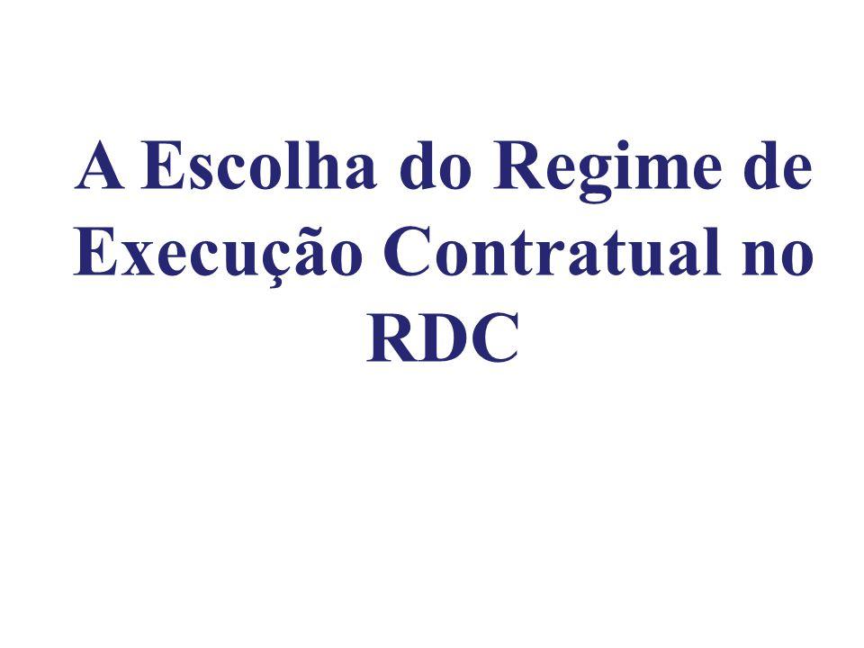 A Escolha do Regime de Execução Contratual no RDC