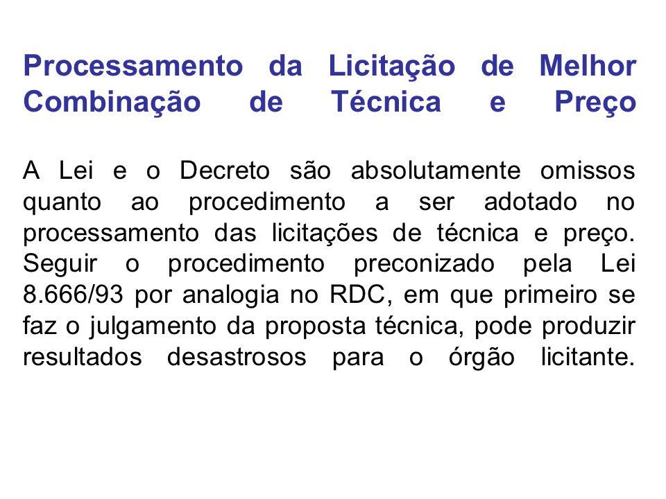 Processamento da Licitação de Melhor Combinação de Técnica e Preço A Lei e o Decreto são absolutamente omissos quanto ao procedimento a ser adotado no