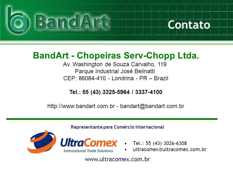 www.ultracomex.com.br Representante para Comércio Internacional Tel.: 55 (43) 3026-6308 ultracomex@ultracomex.com.br BandArt - Chopeiras Serv-Chopp Lt