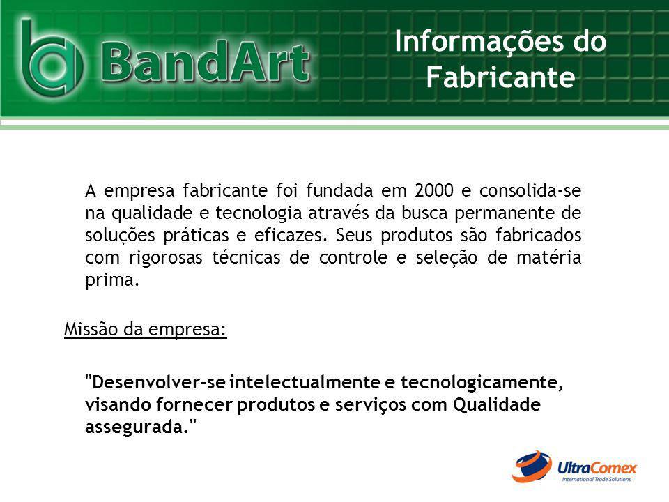 Informações do Fabricante A empresa fabricante foi fundada em 2000 e consolida-se na qualidade e tecnologia através da busca permanente de soluções pr