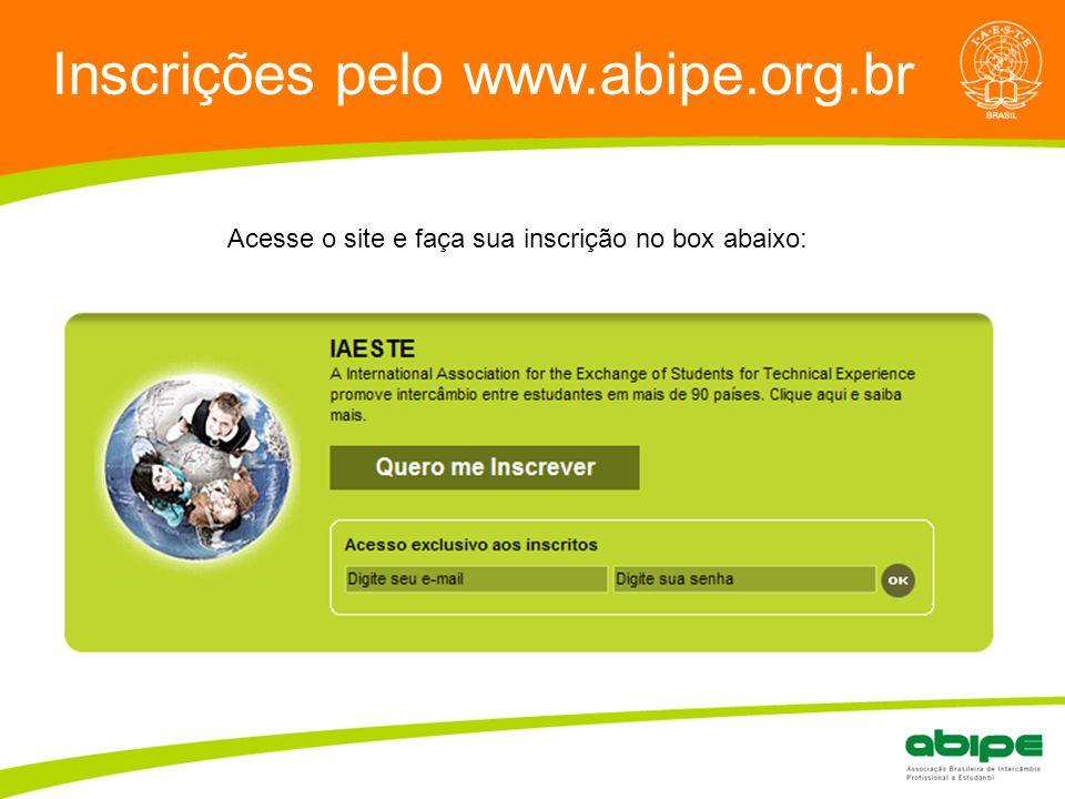 Quem é a ABIPE? Inscrições pelo www.abipe.org.br Acesse o site e faça sua inscrição no box abaixo: