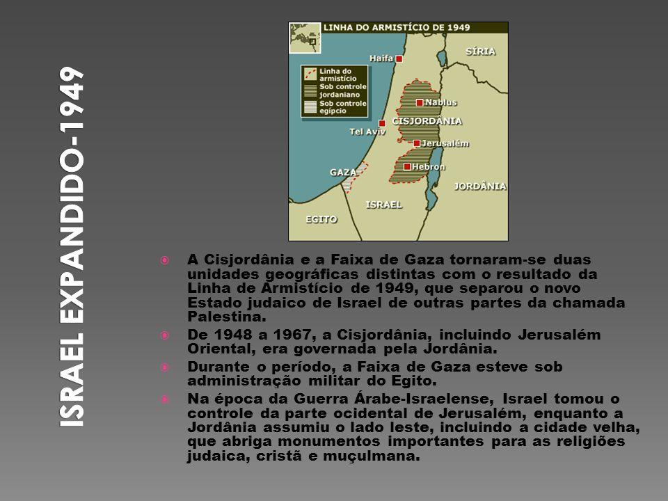 A Cisjordânia e a Faixa de Gaza tornaram-se duas unidades geográficas distintas com o resultado da Linha de Armistício de 1949, que separou o novo Est