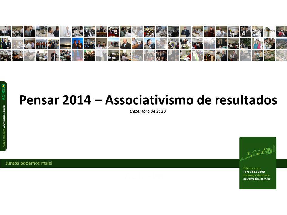 Pensar 2014 – Associativismo de resultados Dezembro de 2013