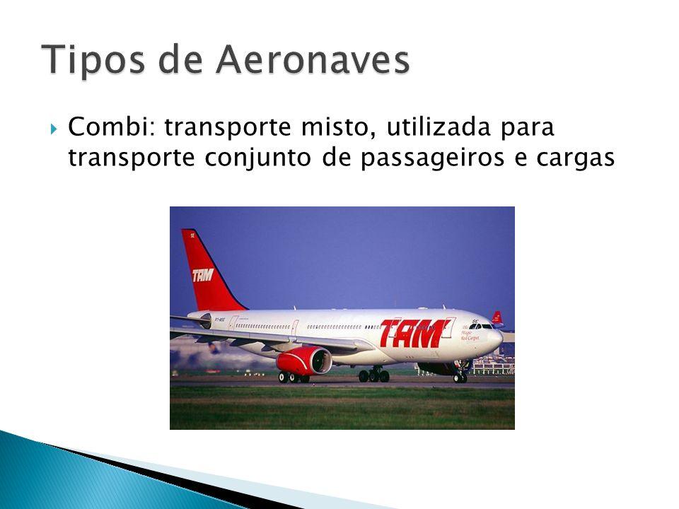 Combi: transporte misto, utilizada para transporte conjunto de passageiros e cargas