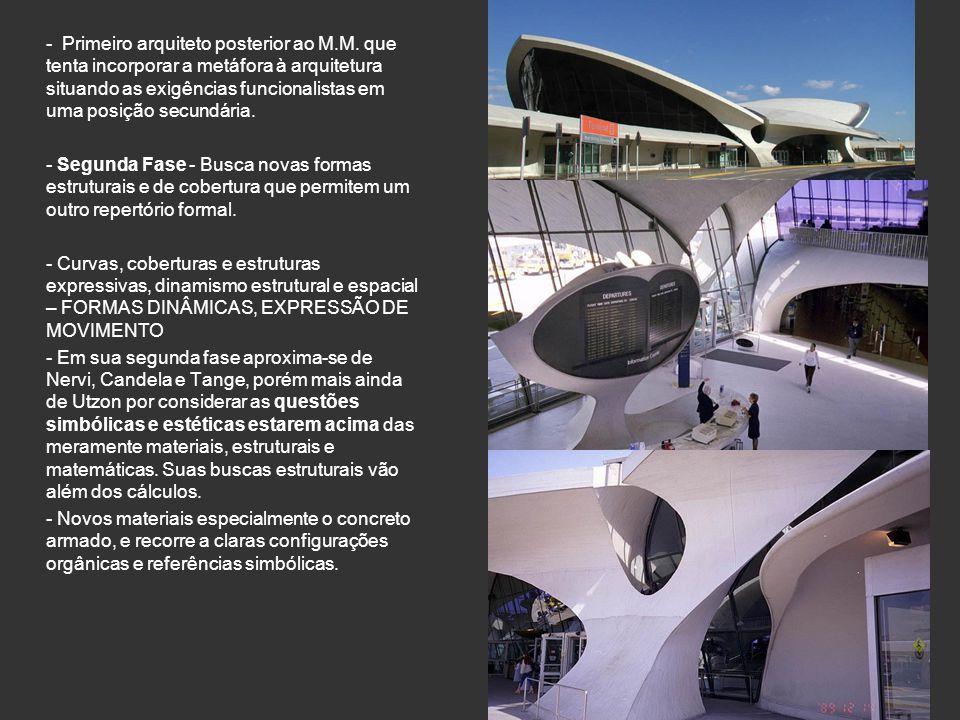 - Primeiro arquiteto posterior ao M.M. que tenta incorporar a metáfora à arquitetura situando as exigências funcionalistas em uma posição secundária.