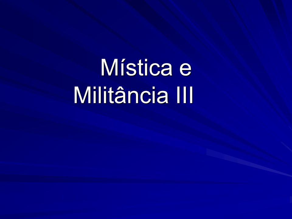 Mística e Militância III