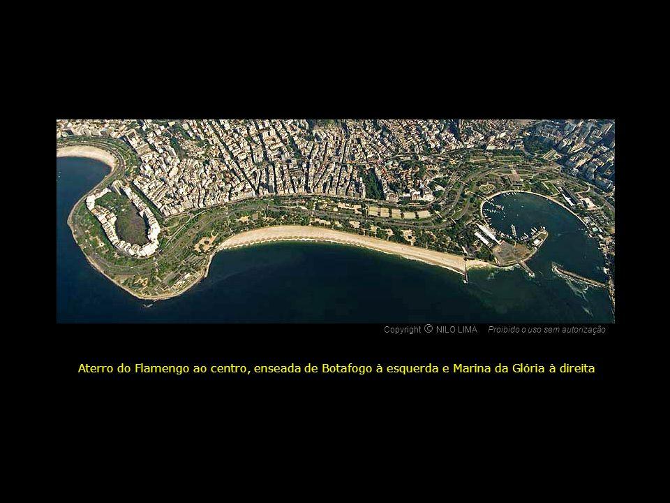 Aterro do Flamengo ao centro, enseada de Botafogo à esquerda e Marina da Glória à direita Copyright NILO LIMAProibido o uso sem autorização c O