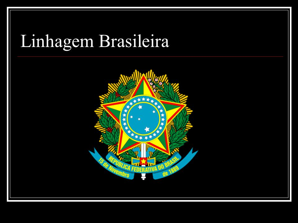 Linhagem Brasileira