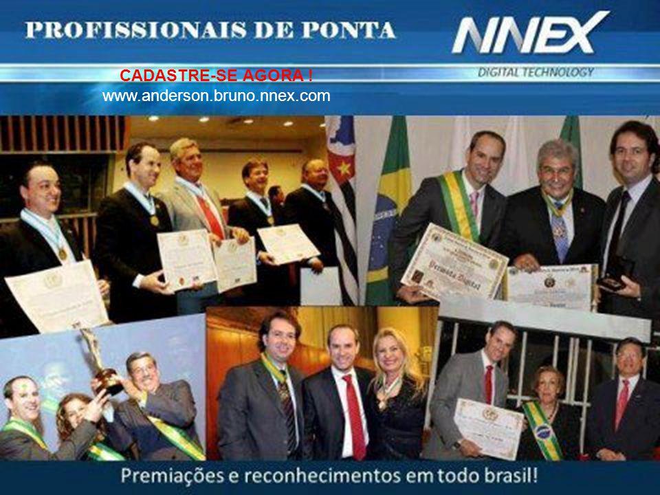 O que é a ? CADASTRE-SE AGORA ! www.anderson.bruno.nnex.com