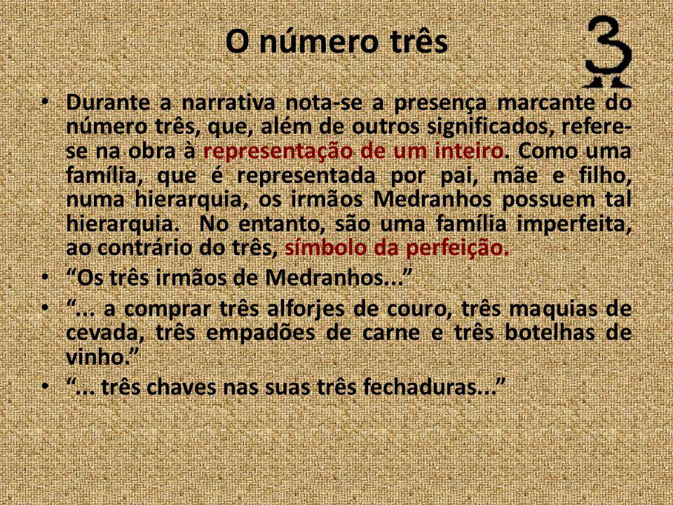 O número três Durante a narrativa nota-se a presença marcante do número três, que, além de outros significados, refere- se na obra à representação de