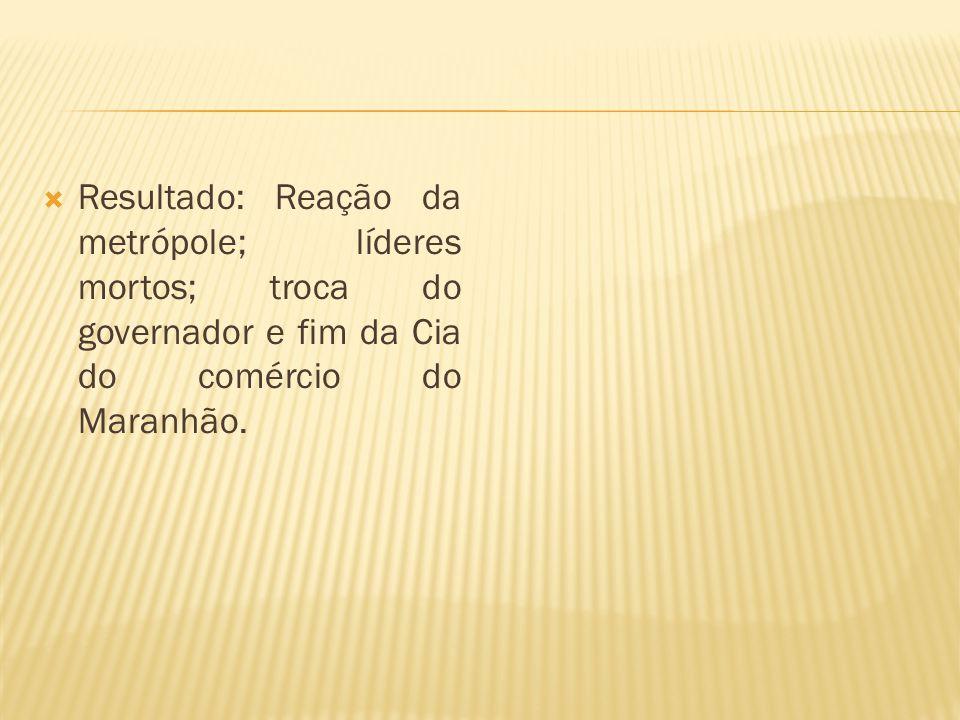 Onde: Minas Gerais Quando: 1709 Porquê: Disputa entre os bandeirantes e os portugueses pela posse da região mineradora.