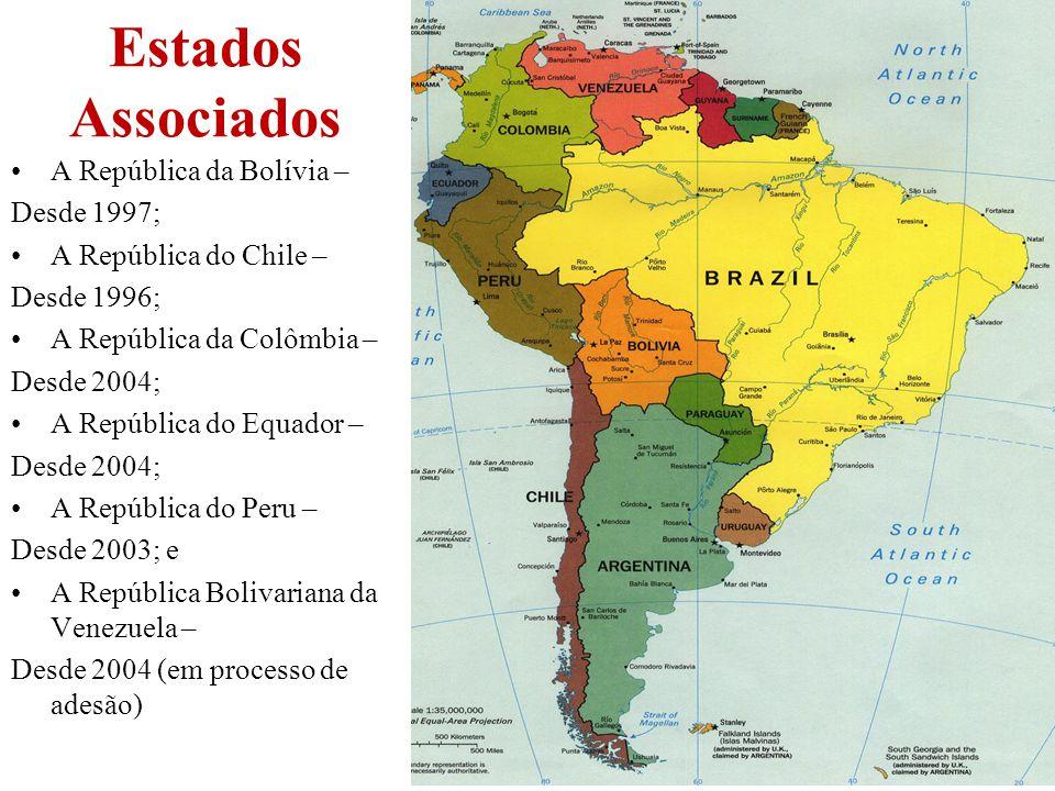15 Estados Associados A República da Bolívia – Desde 1997; A República do Chile – Desde 1996; A República da Colômbia – Desde 2004; A República do Equ