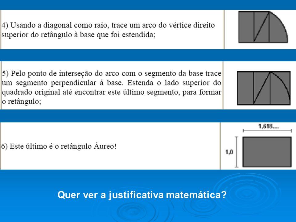 Quer ver a justificativa matemática?