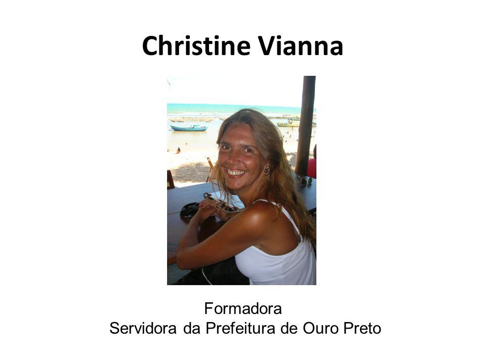 Christine Vianna Formadora Servidora da Prefeitura de Ouro Preto