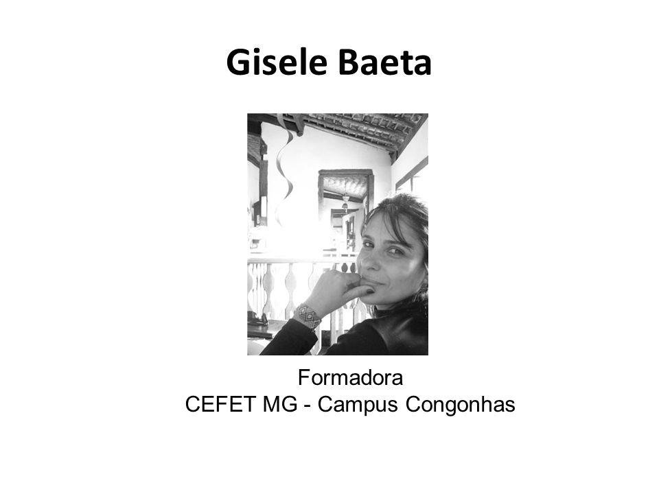 Gisele Baeta Formadora CEFET MG - Campus Congonhas