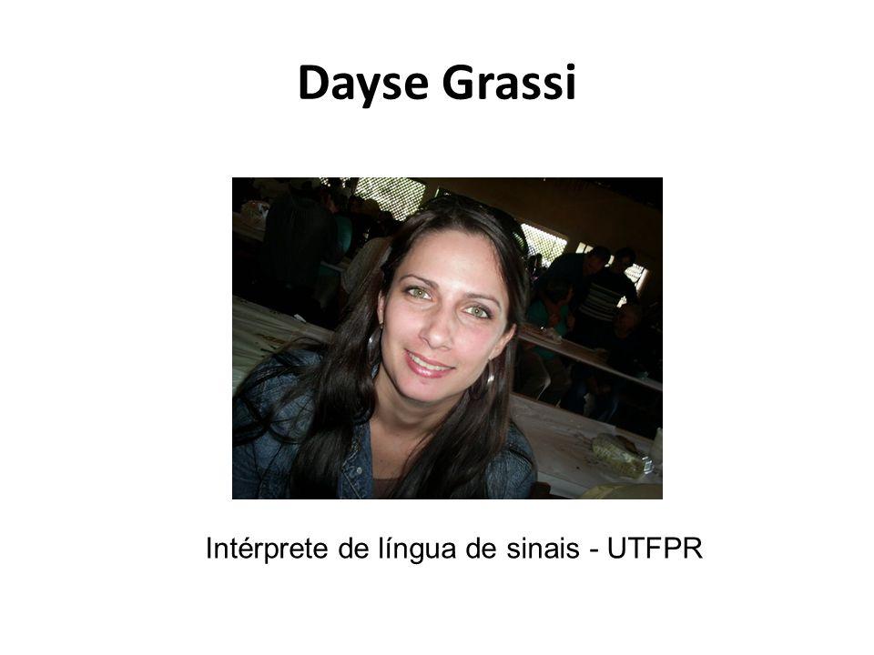 Dayse Grassi Intérprete de língua de sinais - UTFPR