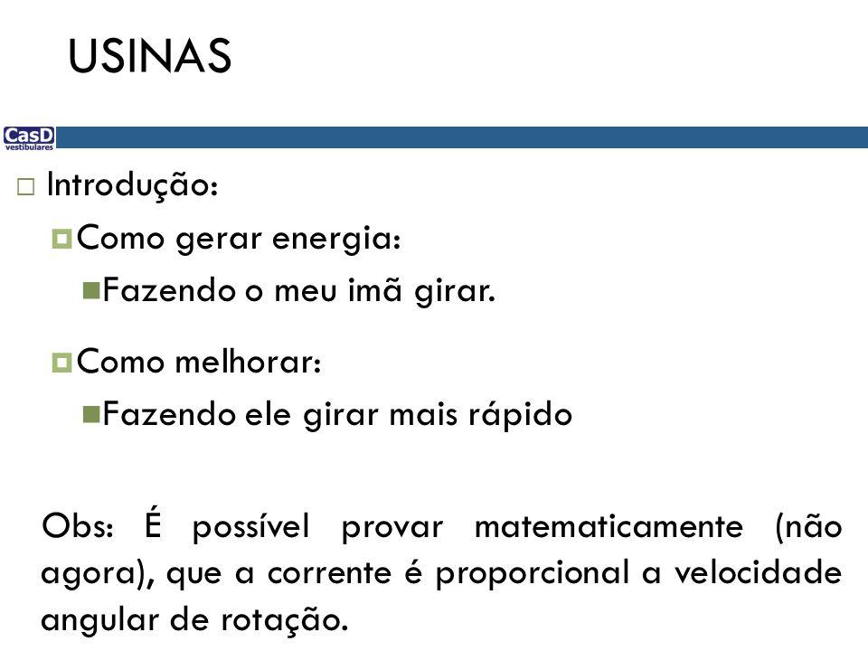 USINAS Usina hidrelétrica:
