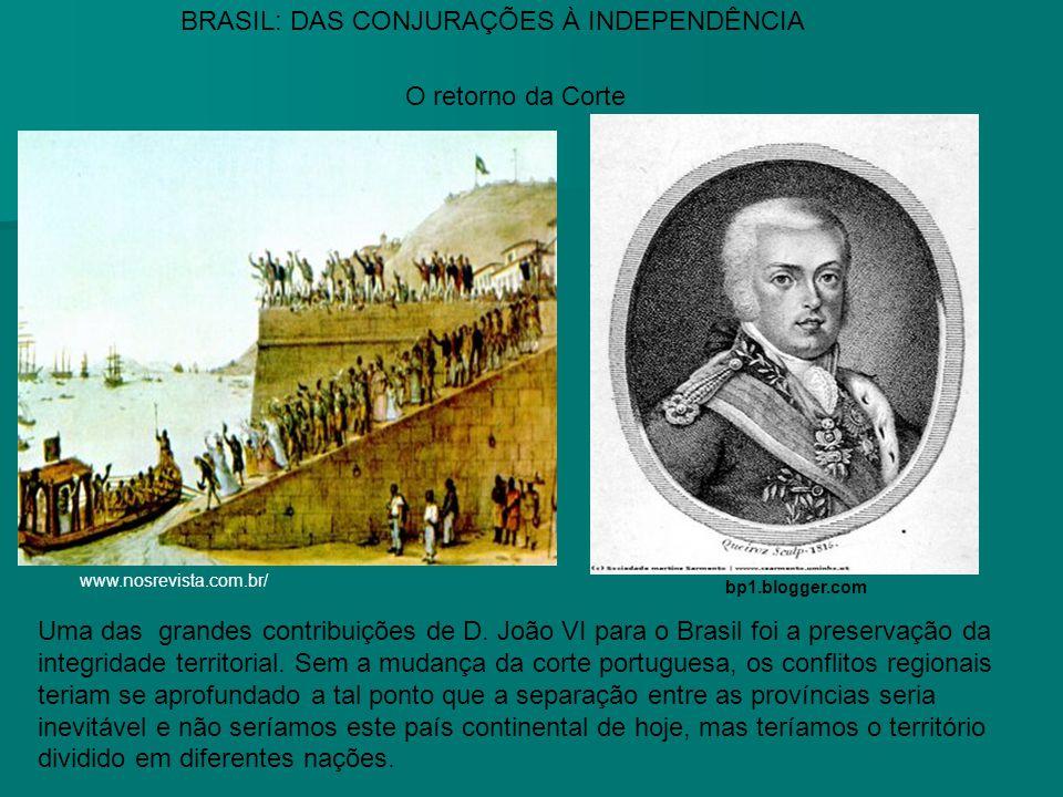Uma das grandes contribuições de D. João VI para o Brasil foi a preservação da integridade territorial. Sem a mudança da corte portuguesa, os conflito
