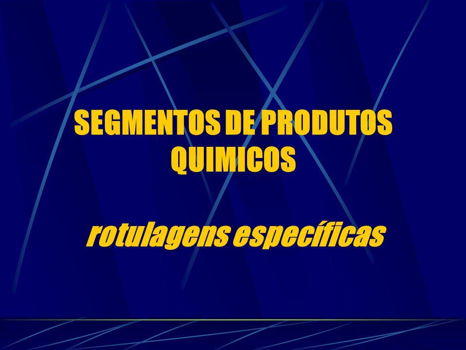 SEGMENTOS DE PRODUTOS QUIMICOS rotulagens específicas