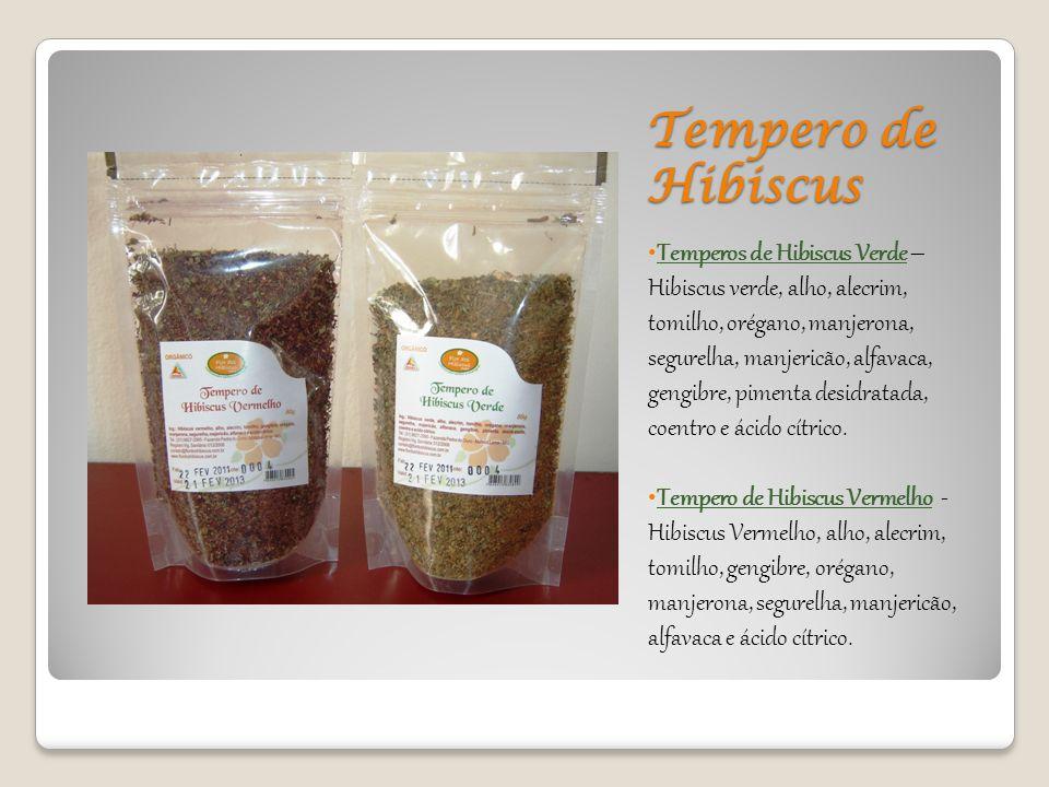 Tempero de Hibiscus Temperos de Hibiscus Verde – Hibiscus verde, alho, alecrim, tomilho, orégano, manjerona, segurelha, manjericão, alfavaca, gengibre