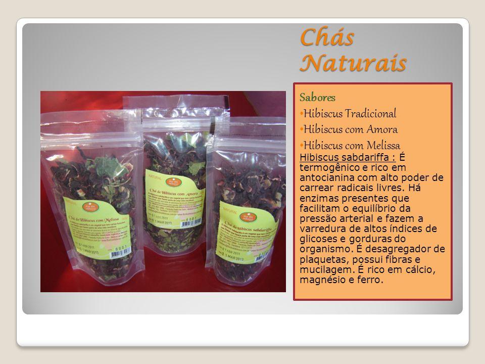 Chás Naturais Sabores Hibiscus Tradicional Hibiscus com Amora Hibiscus com Melissa Hibiscus sabdariffa : É termogênico e rico em antocianina com alto