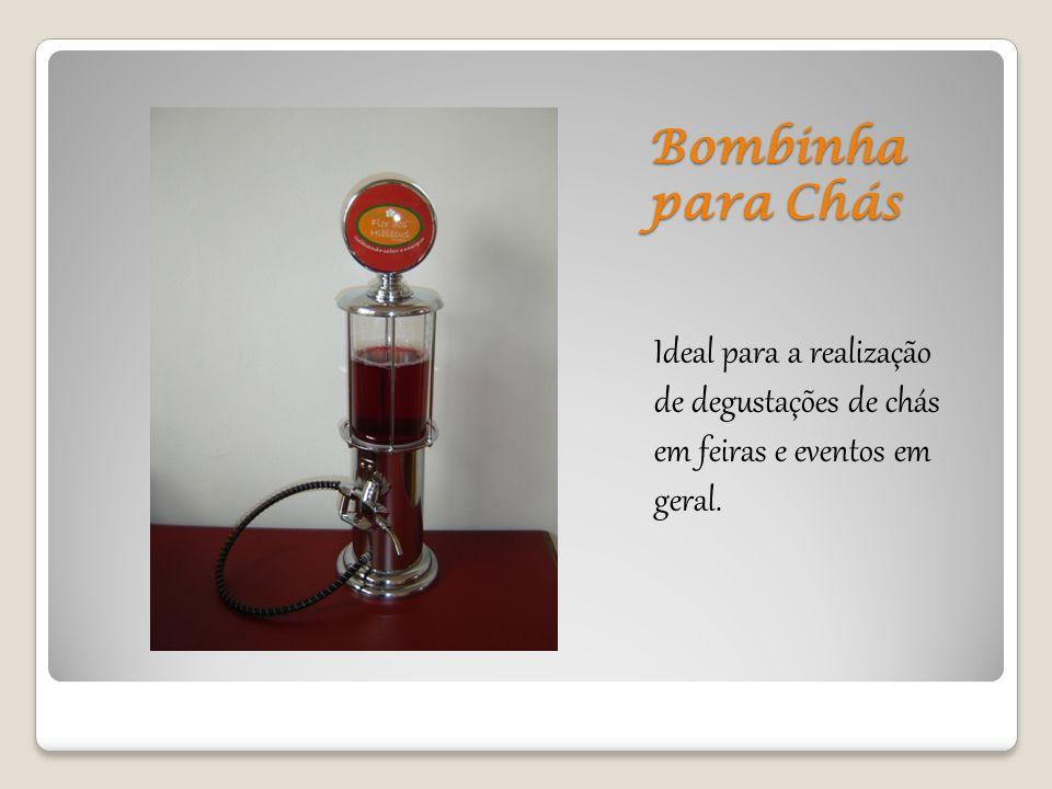 Bombinha para Chás Ideal para a realização de degustações de chás em feiras e eventos em geral.