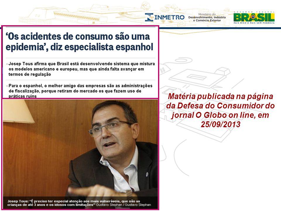 Matéria publicada na página da Defesa do Consumidor do jornal O Globo on line, em 25/09/2013