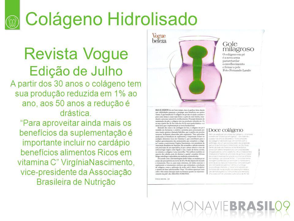 Colágeno Hidrolisado Revista Vogue Edição de Julho A partir dos 30 anos o colágeno tem sua produção reduzida em 1% ao ano, aos 50 anos a redução é drá