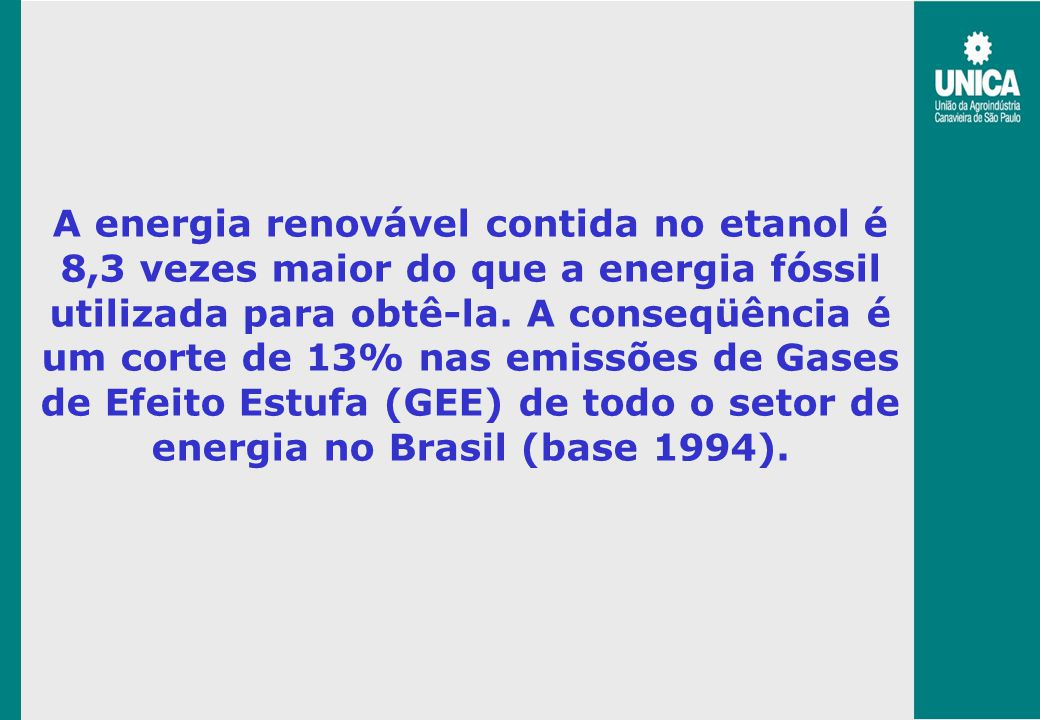Ethanol – Supply Perspective To add 5% of ethanol in all gasoline in the world, it would be necessary 58 billion litres/year Nowadays Brazil uses 2.7 million hectares to produce 16 billion litres/year It would be necessary ~ 10 million (additional) hectares to supply the world demand (E-5)