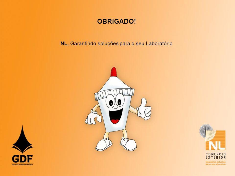 OBRIGADO! NL, Garantindo soluções para o seu Laboratório