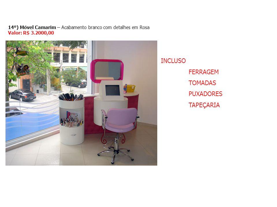 14º) Móvel Camarim – Acabamento branco com detalhes em Rosa Valor: R$ 3.2000,00 INCLUSO FERRAGEM TOMADAS PUXADORES TAPEÇARIA