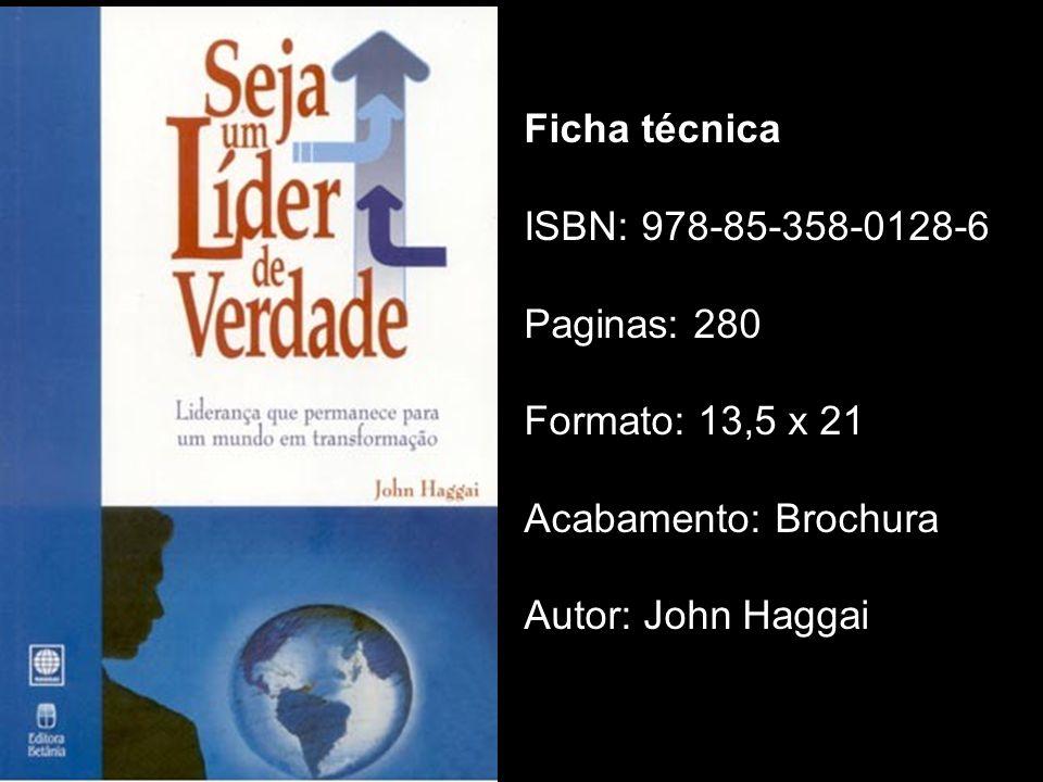 Ficha técnica ISBN: 978-85-358-0128-6 Paginas: 280 Formato: 13,5 x 21 Acabamento: Brochura Autor: John Haggai