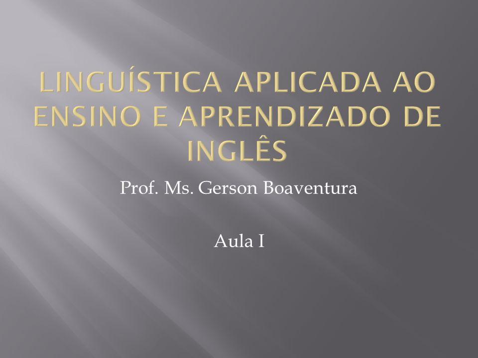 Prof. Ms. Gerson Boaventura Aula I