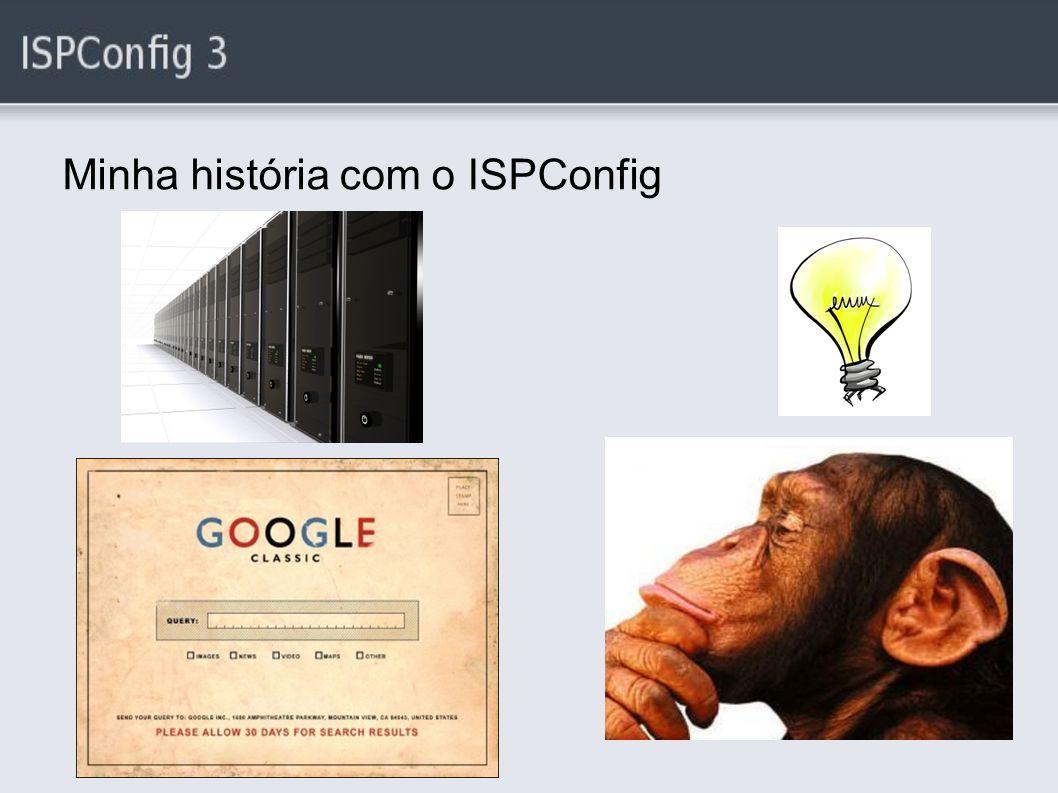 Minha história com o ISPConfig