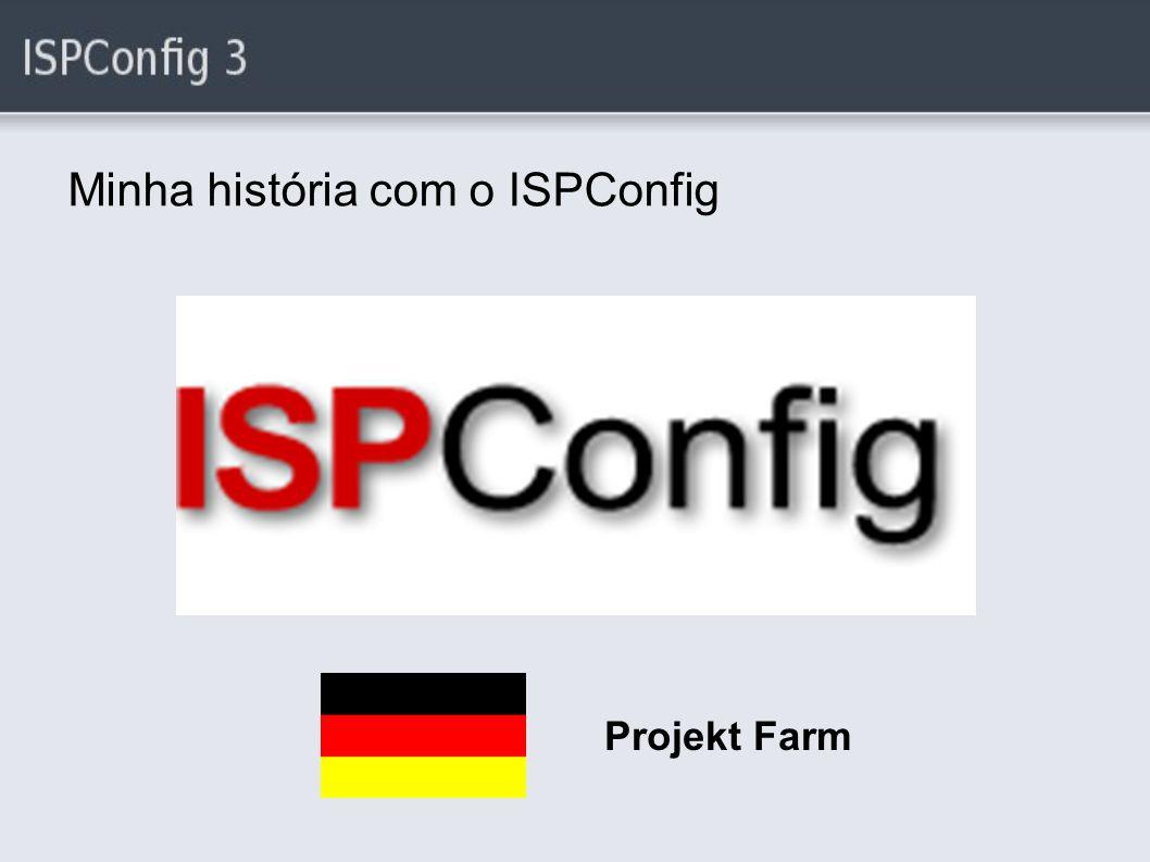 Estatísticas - Quem conhece o ISPConfig ?