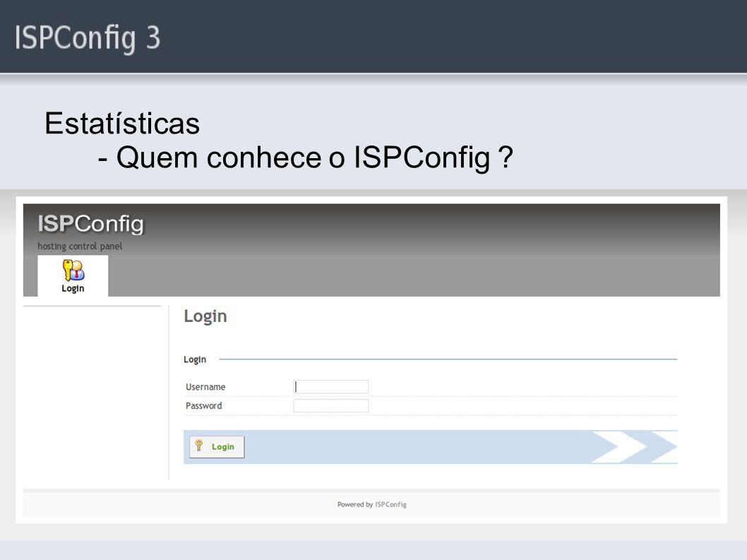 Vantagens de utilizar o ISPConfig Fácil acesso as documentações *(Manual)