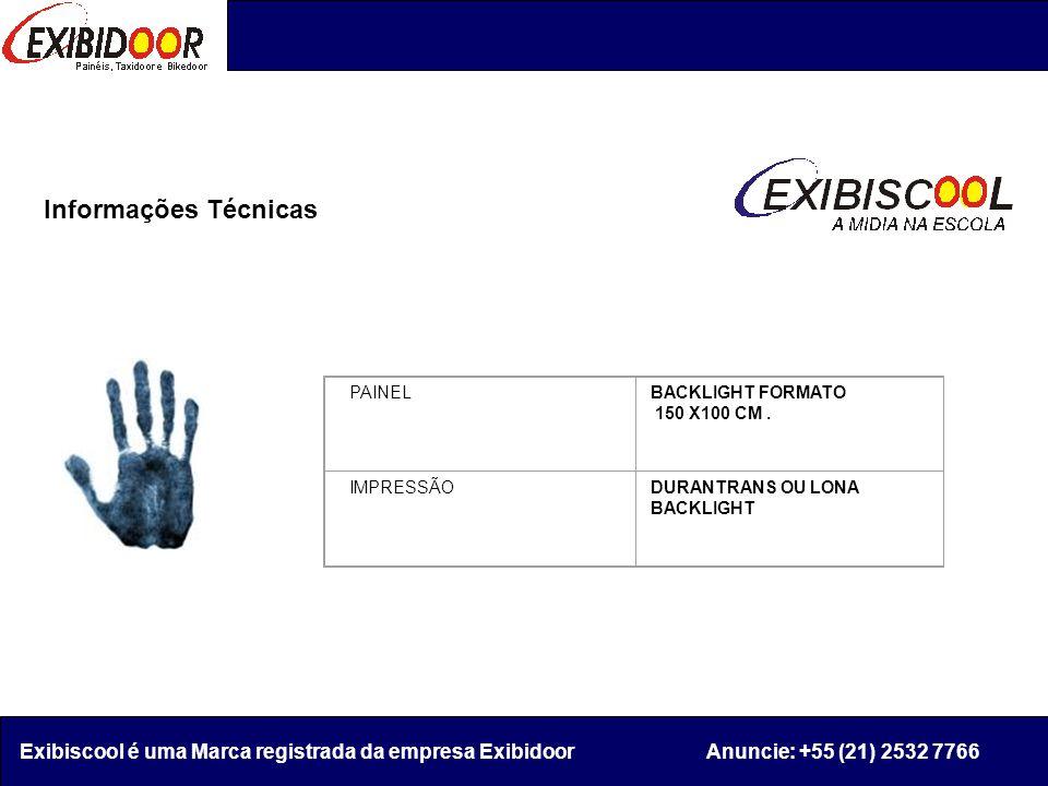Relação de Locais para Exibição Exibiscool é uma Marca registrada da empresa Exibidoor Anuncie: +55 (21) 2532 7766 ANDARAÍ COLÉGIO CINCO500 PESSOAS.EF EM BANGU COLÉGIO GERAÇÃO 20001.200 PESSOASE.F.