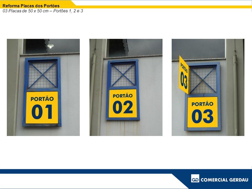 Reforma Placas dos Portões 03 Placas de 50 x 50 cm – Portões 1, 2 e 3