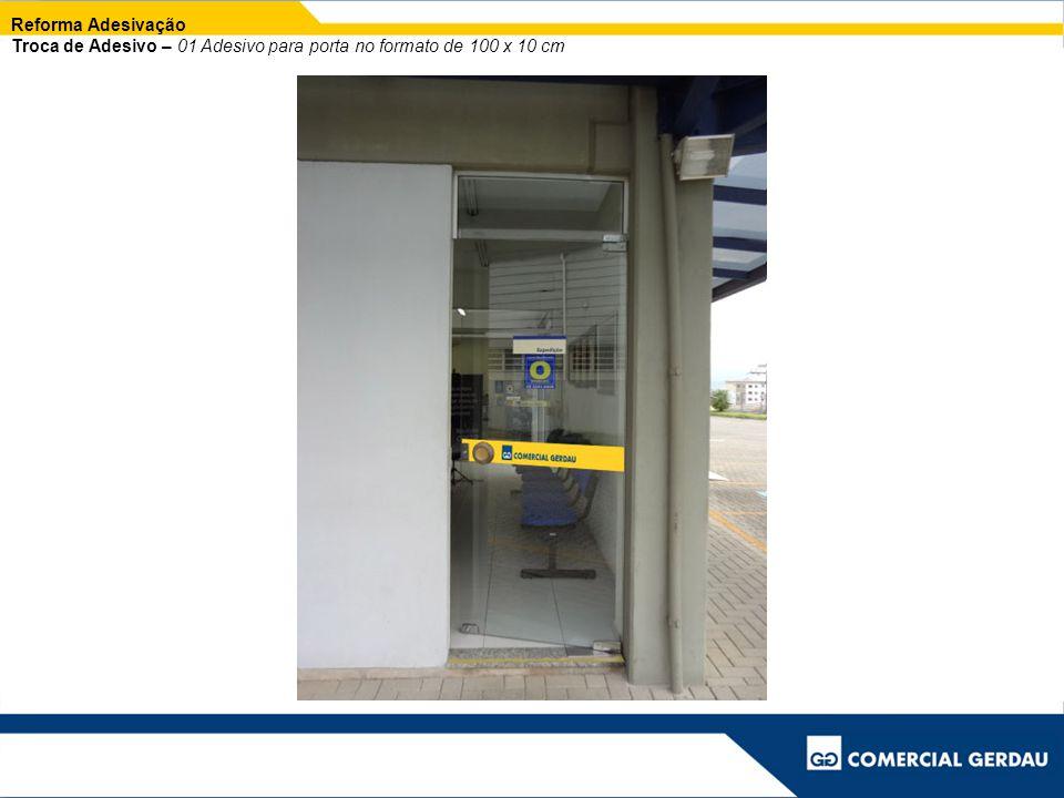 Reforma Adesivação Troca de Adesivo – 01 Adesivo para porta no formato de 100 x 10 cm