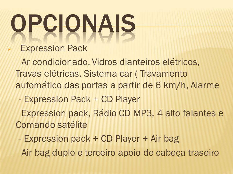 Expression Pack Ar condicionado, Vidros dianteiros elétricos, Travas elétricas, Sistema car ( Travamento automático das portas a partir de 6 km/h, Ala