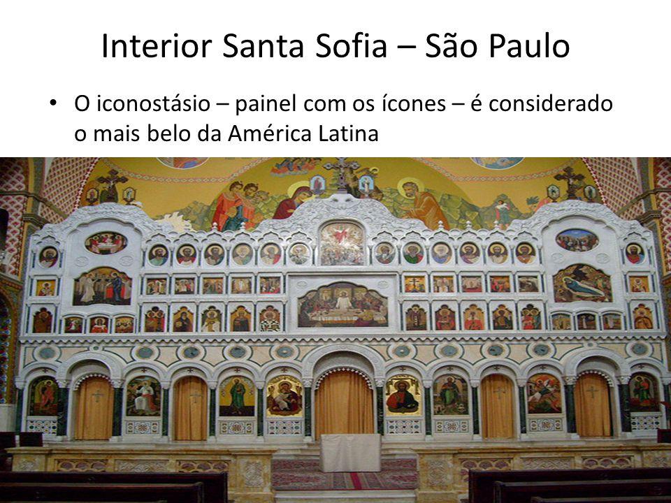 Interior Santa Sofia – São Paulo O iconostásio – painel com os ícones – é considerado o mais belo da América Latina