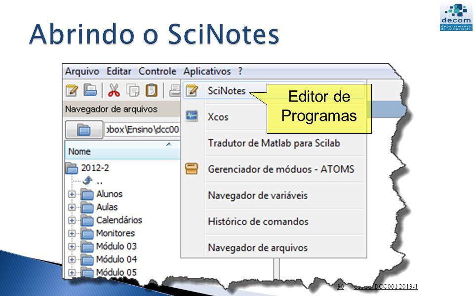 UFMG DCC001 2013-1 30 Editor de Programas