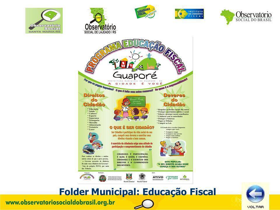 Folder Municipal: Educação Fiscal Estado do Rio Grande do Sul Secretaria da Fazenda