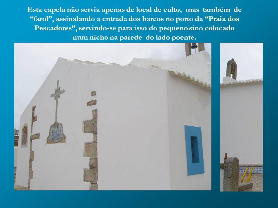 Sabe-se que em 1609, Confrarias já era sede das Confrarias de Nossa Senhora da Boa Viagem dos Homens do Mar. do Mar. Em 1645, passou a ser a Capela de