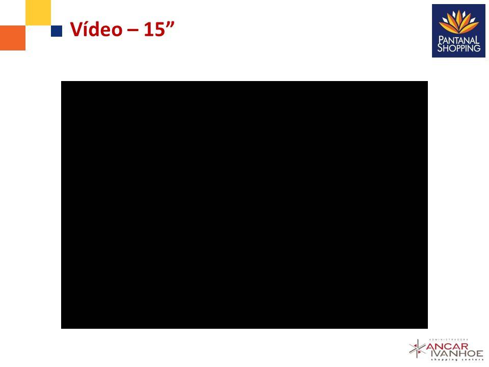 Vídeo – 15
