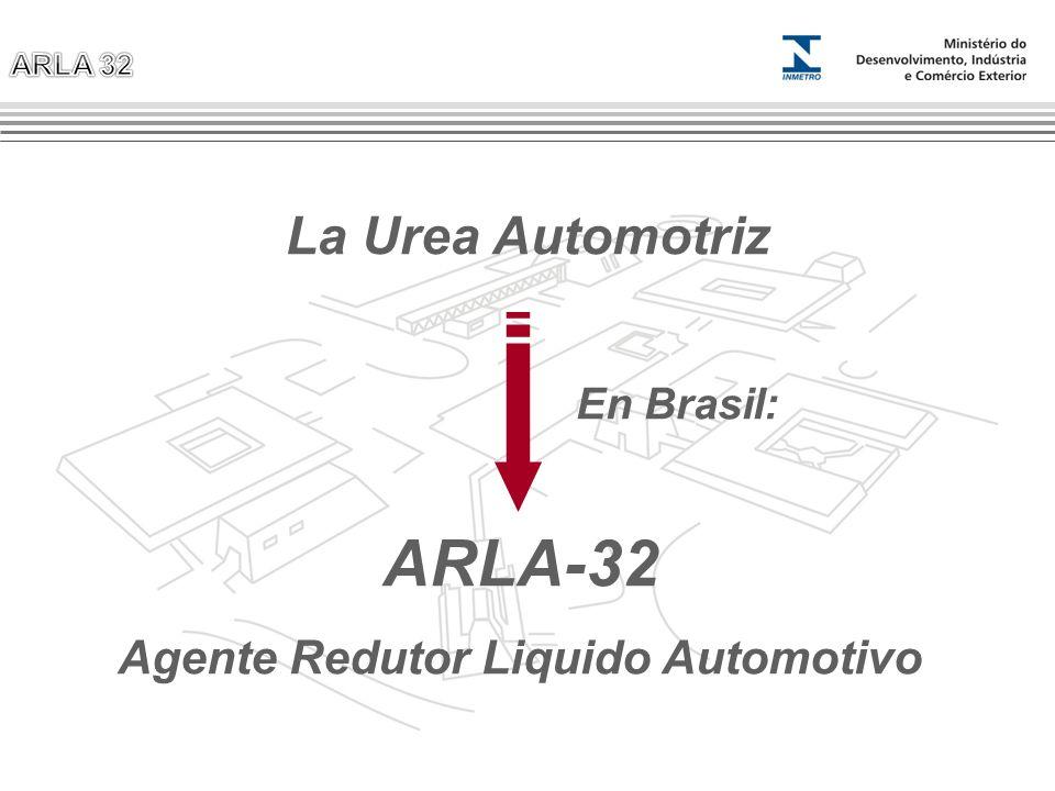 La Urea Automotriz ARLA-32 Agente Redutor Liquido Automotivo En Brasil: