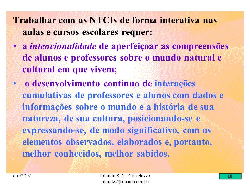 out/2002Iolanda B. C. Cortelazzo iolanda@boaaula.com.br no envolvimento integral do indivíduo, isto é, no emocional, no racional, no imaginário, no in