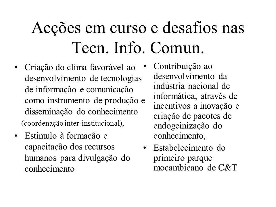 Acções em curso e desafios nas Tecn.Info. Comun.