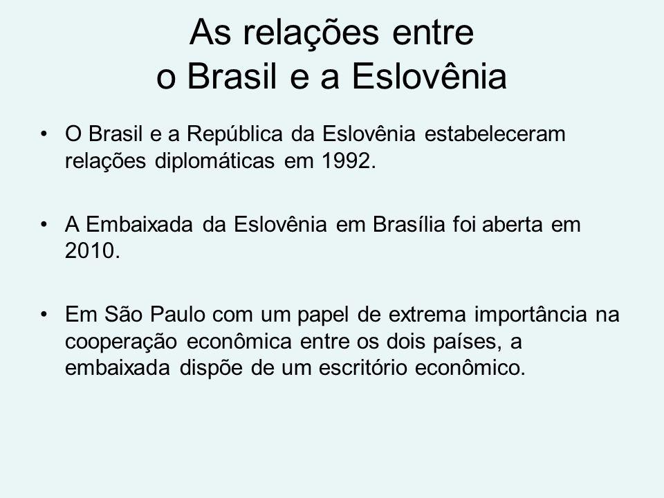 As relações entre o Brasil e a Eslovênia O Brasil e a República da Eslovênia estabeleceram relações diplomáticas em 1992.